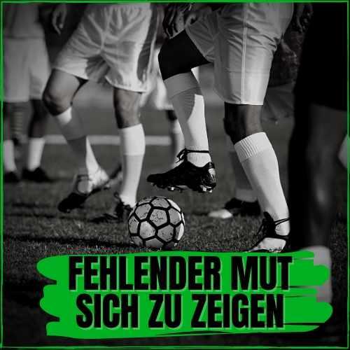 Fussball-Mental-Training: Wie werde ich mutiger im Fussball?