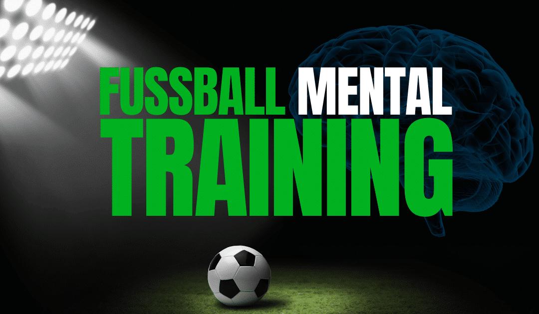 Fussball Mentaltraining
