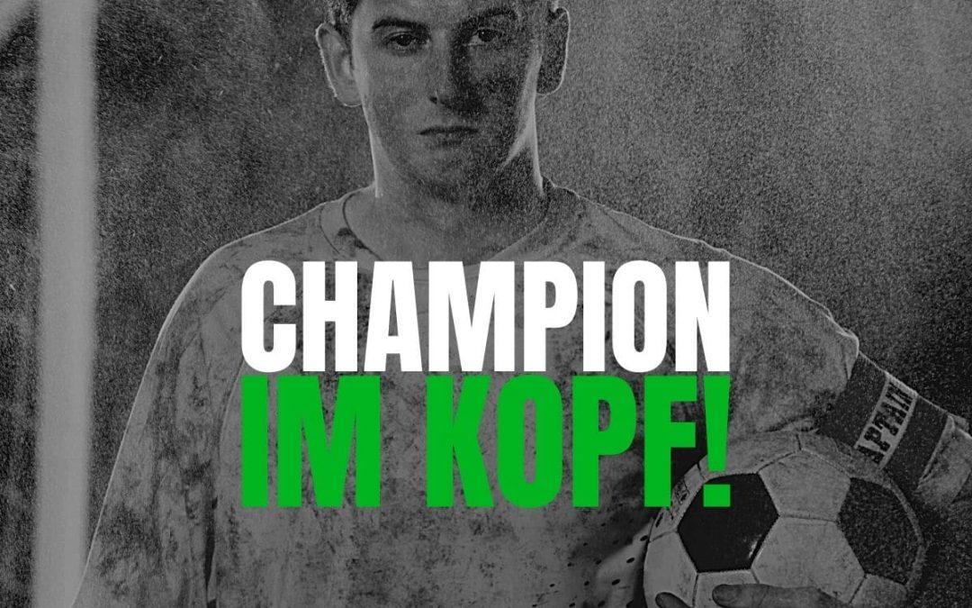 Champion im Kopf!